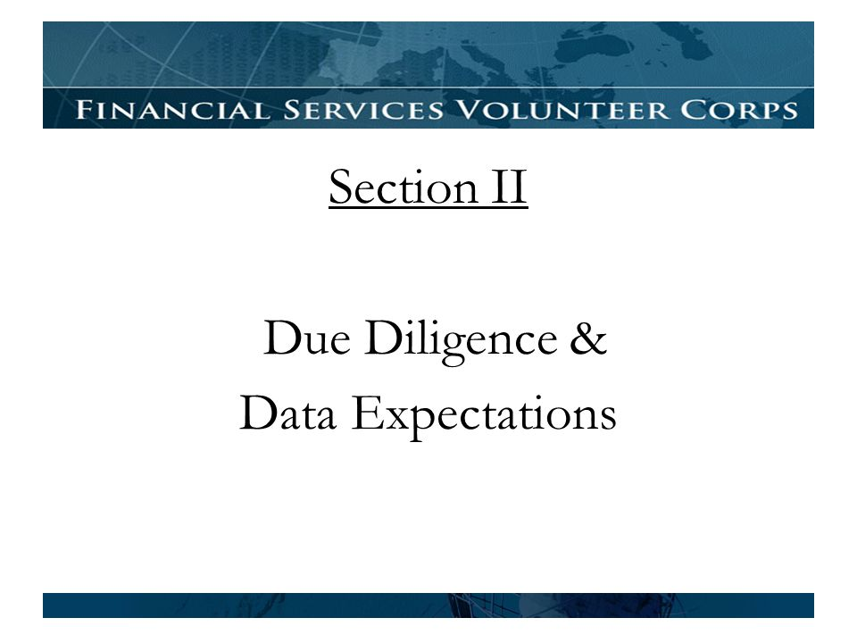 Section II Due Diligence & Data Expectations