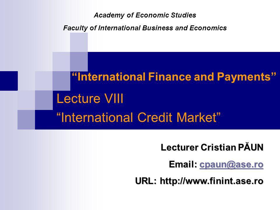 Lecture 8: International Credit Market 22 C.