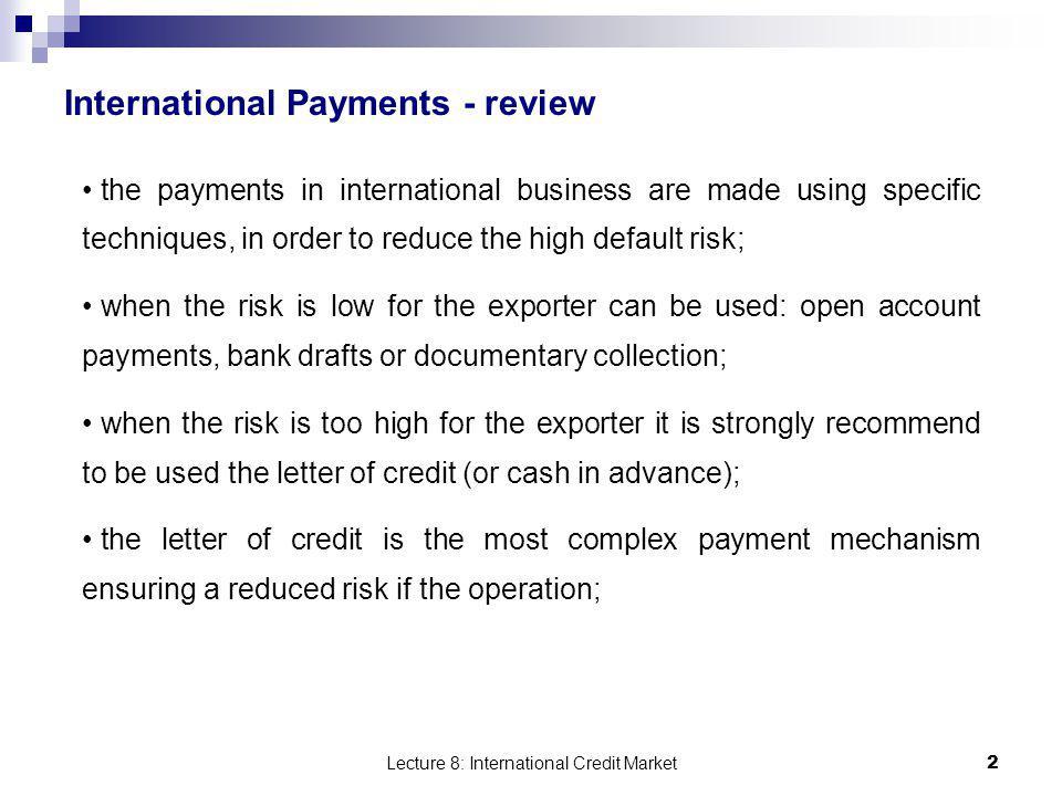 Lecture 8: International Credit Market 23 D.