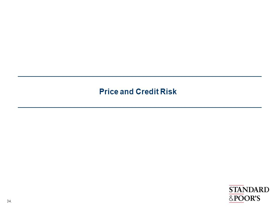 34. Price and Credit Risk