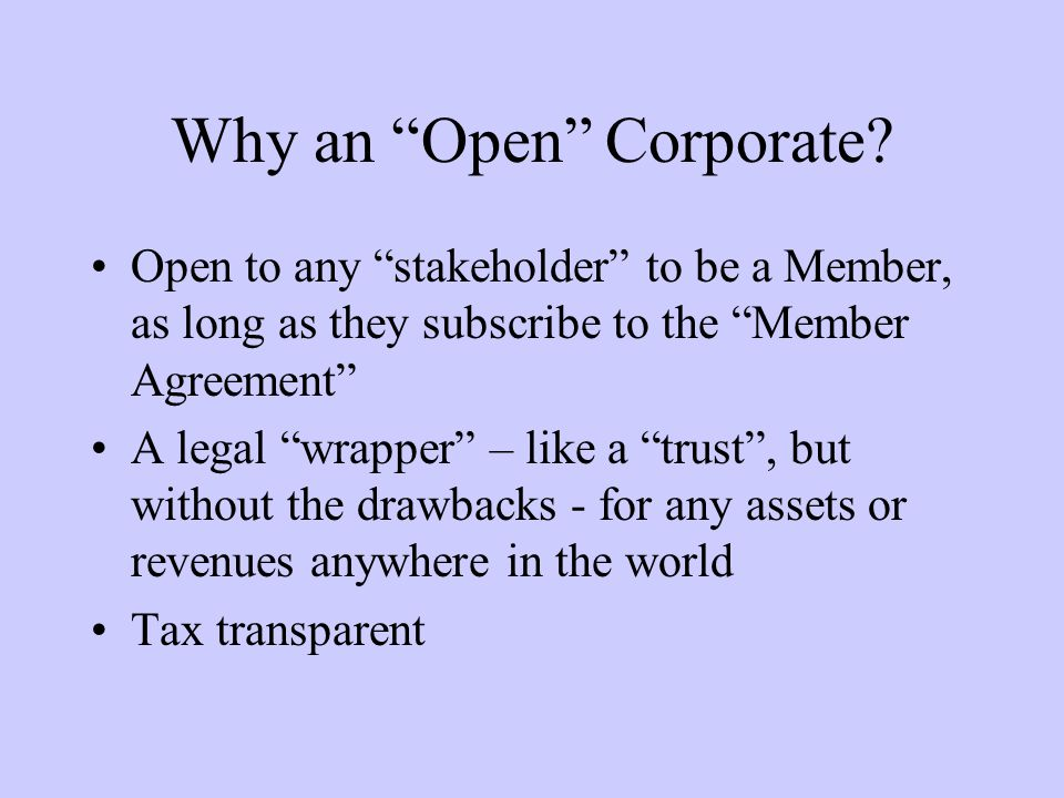 Why an Open Corporate.