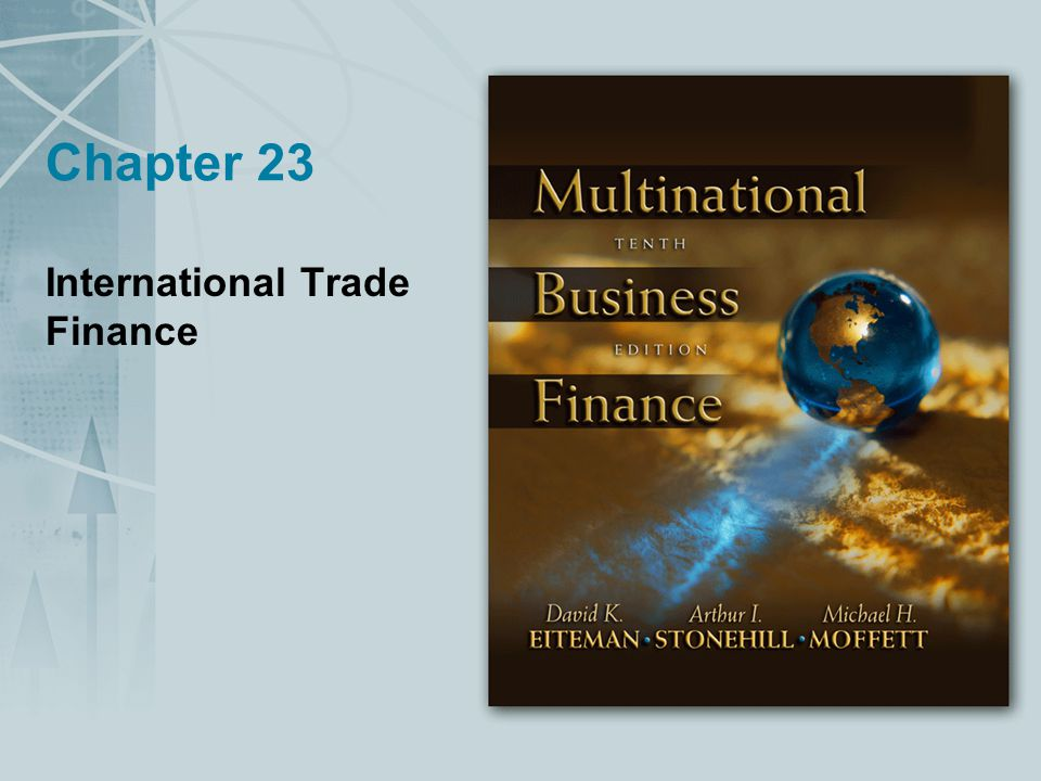 Chapter 23 International Trade Finance