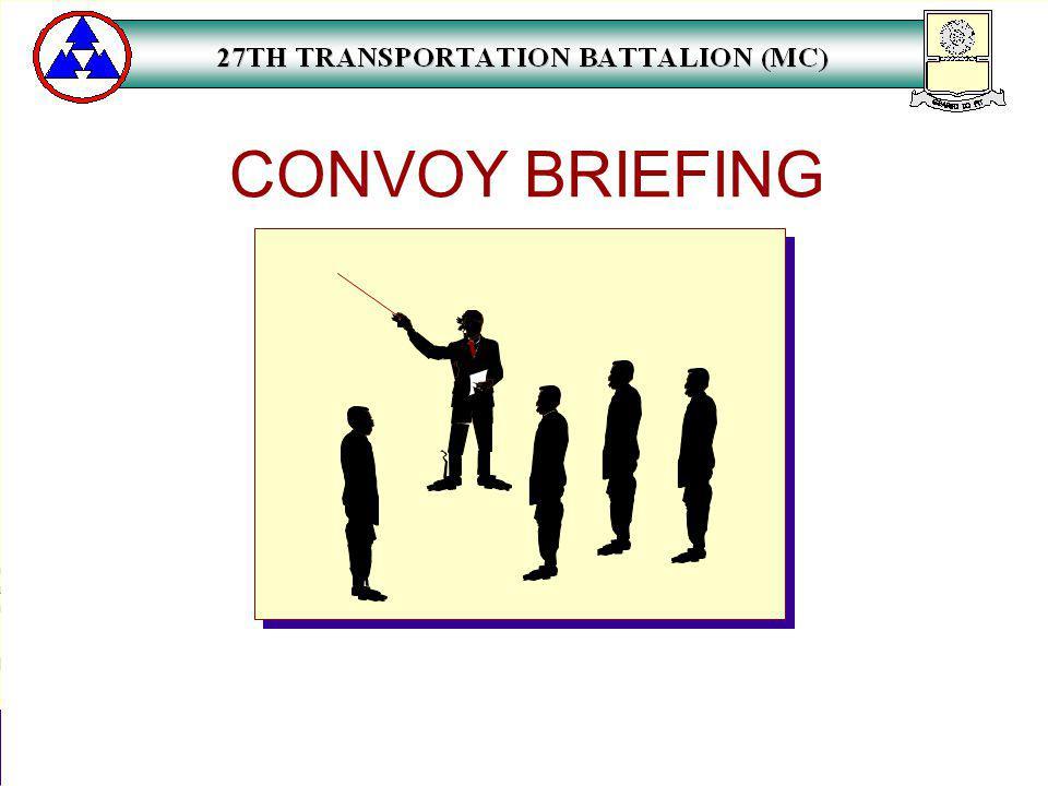 CONVOY BRIEFING