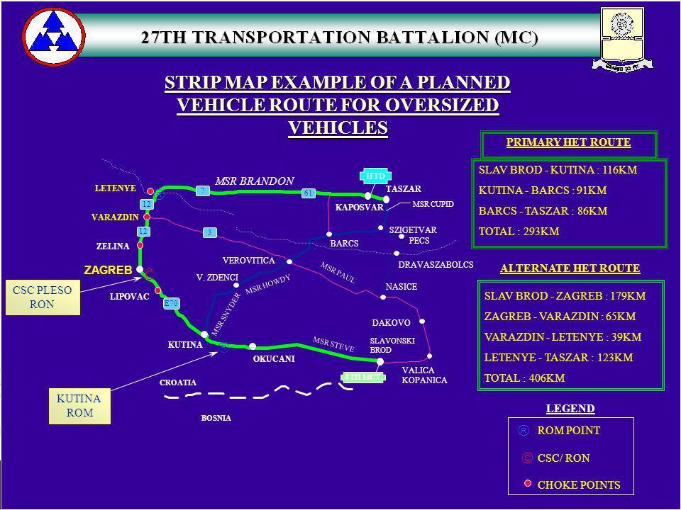 STRIP MAP EXAMPLE OF A PLANNED VEHICLE ROUTE FOR OVERSIZED VEHICLES ALTERNATE HET ROUTE SLAV BROD - ZAGREB : 179KM ZAGREB - VARAZDIN : 65KM VARAZDIN -