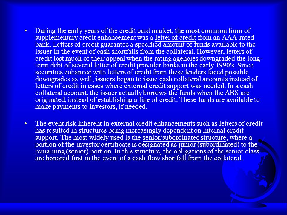 THE STRUCTURE OF THIS LECTURE NOTE The Market for Credit Card Asset-Backed Securities Credit Card Securitization Process Trust Structures Cash Flow Structures Cash Flow Calculation Rating Other Issues