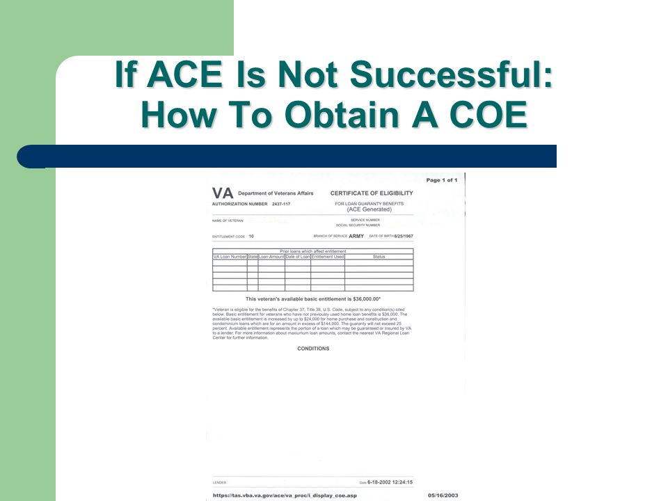 ACE Cant Make All Determinations ACE Cant Make All Determinations Reserves/National Guard Prior VA loan foreclosure Insufficient time/discharge type U