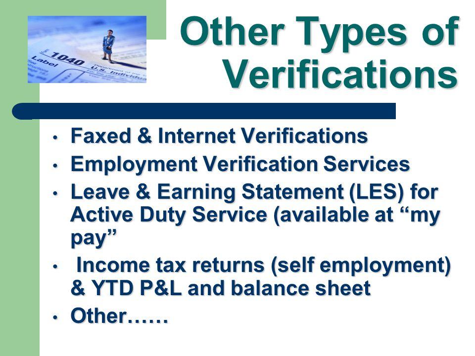Verification Standard: VA Form 26-8497, Verification of Employment, or VA Form 26-8497, Verification of Employment, or Pay stubs Pay stubsAlternative: