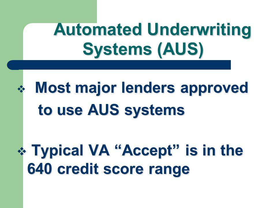 Does VA Consider Credit Scores? Does VA Consider Credit Scores? YES YES NO NO