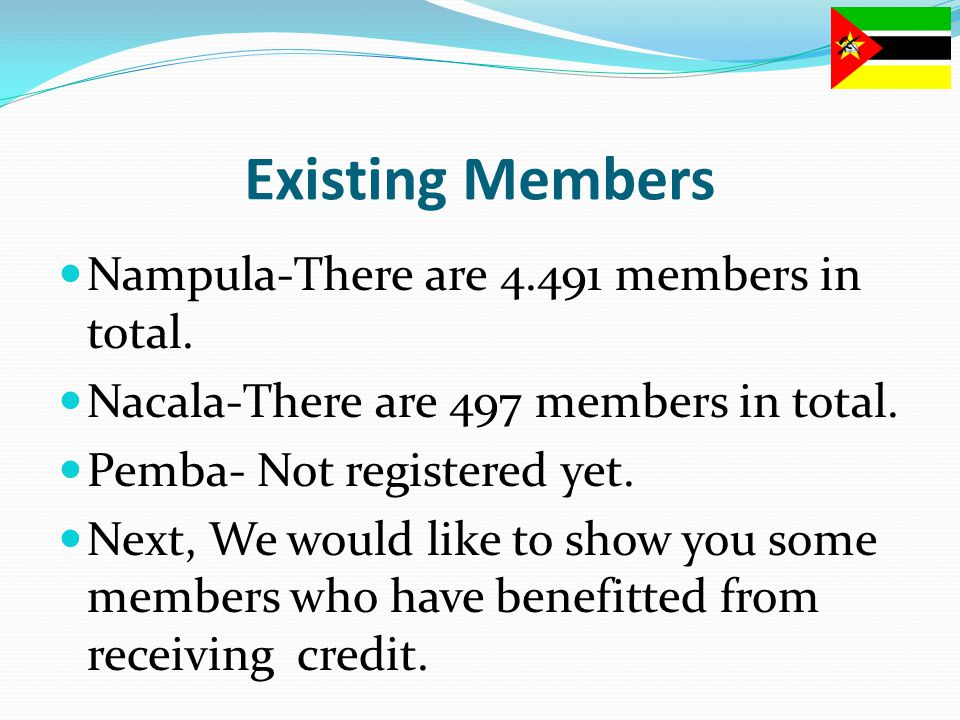 Existing Members Nampula-There are 4.491 members in total.