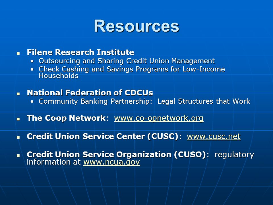 Resources Filene Research Institute Filene Research Institute Outsourcing and Sharing Credit Union ManagementOutsourcing and Sharing Credit Union Mana