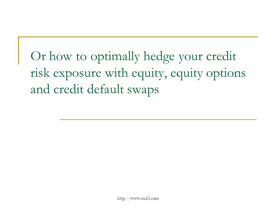 Or how to optimally hedge your credit risk exposure with equity, equity options and credit default swaps