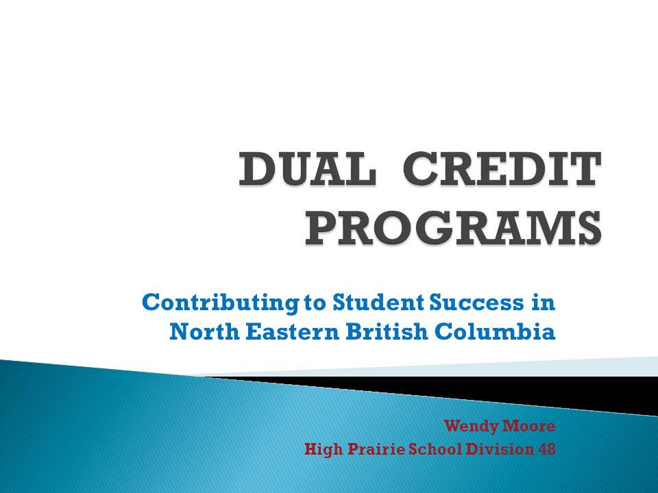 Contributing to Student Success in North Eastern British Columbia Wendy Moore High Prairie School Division 48