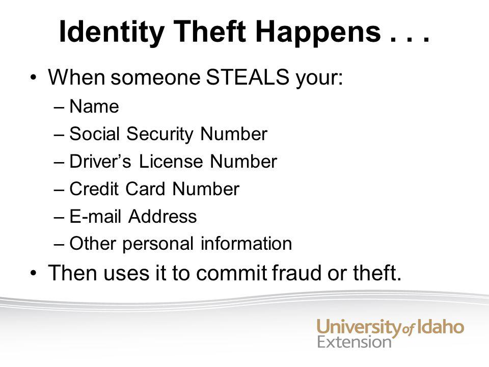 Identity Theft Happens...