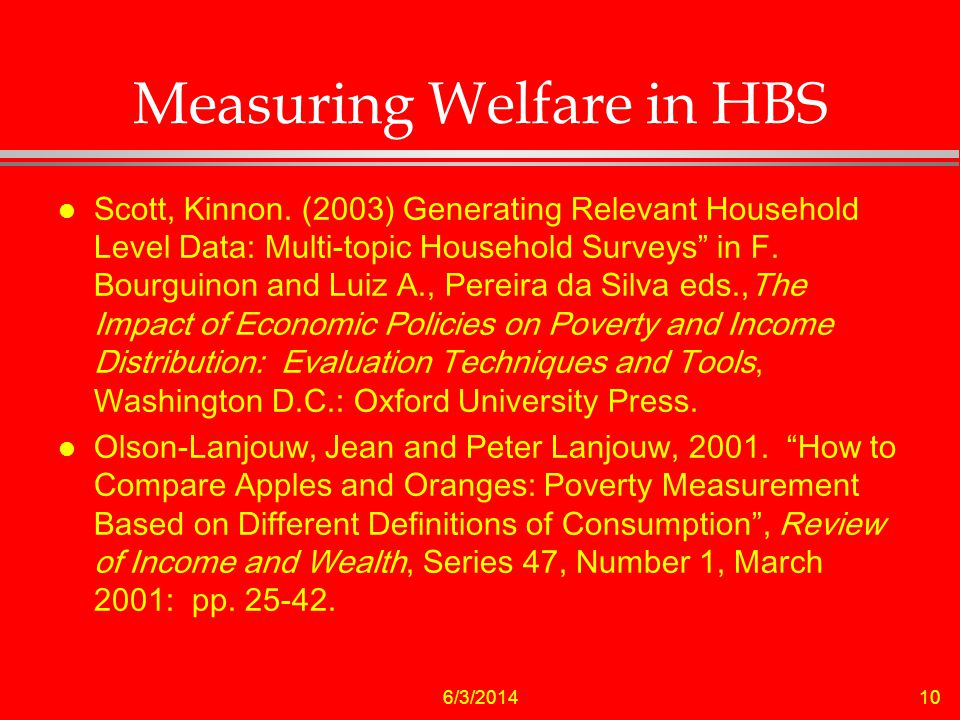 6/3/ Measuring Welfare in HBS l Scott, Kinnon.