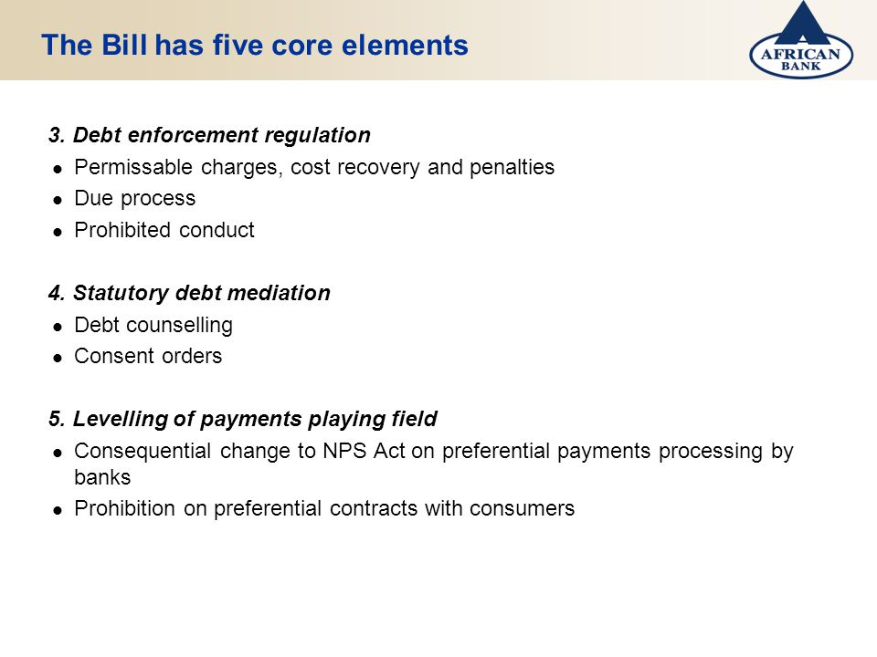 The Bill has five core elements 3.
