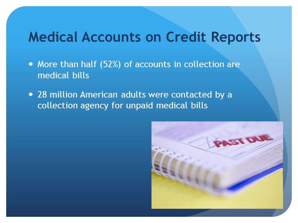 How are Medical Bills Reported to the Consumer Reporting Agencies.