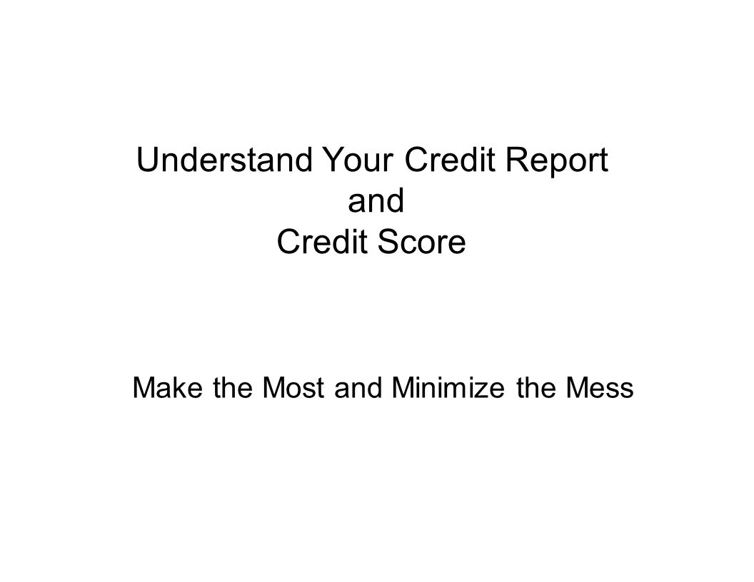 2 Your credit history can affect many parts of your life.