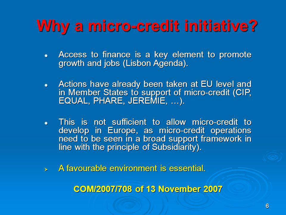 6 Why a micro-credit initiative.