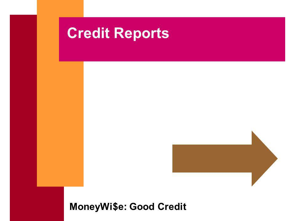 MoneyWi$e: Good Credit Credit Reports