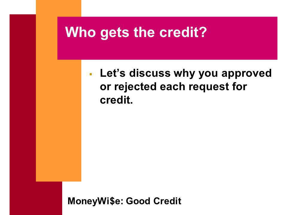 MoneyWi$e: Good Credit Who gets the credit.