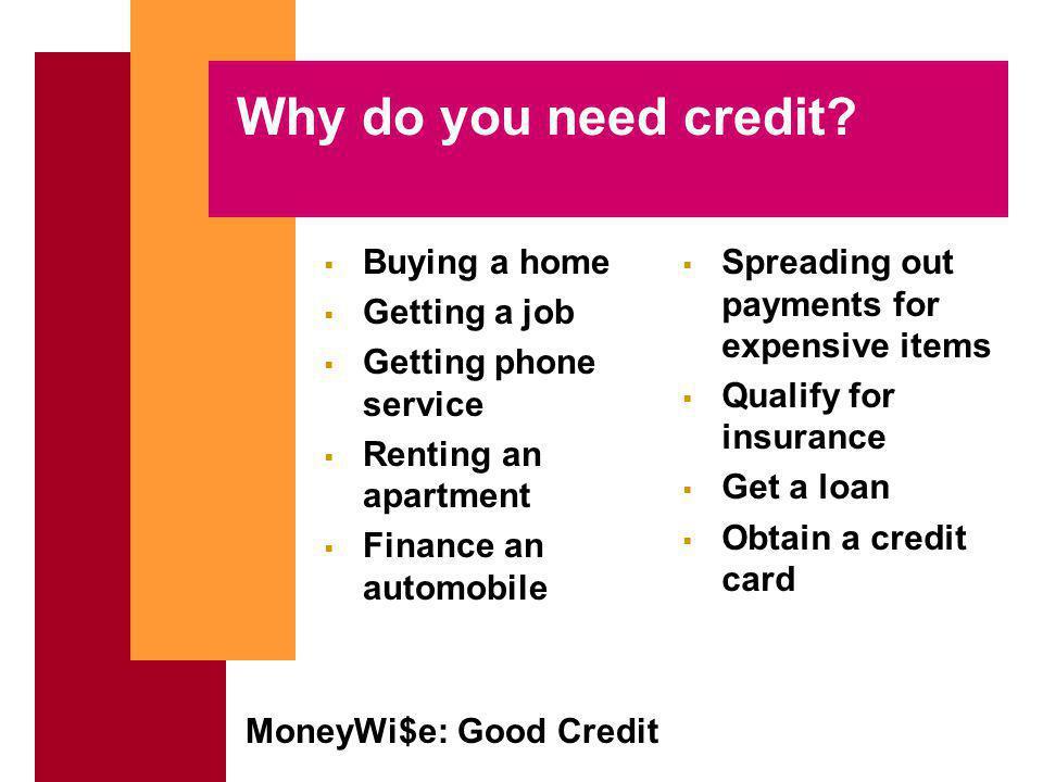 MoneyWi$e: Good Credit Good vs.