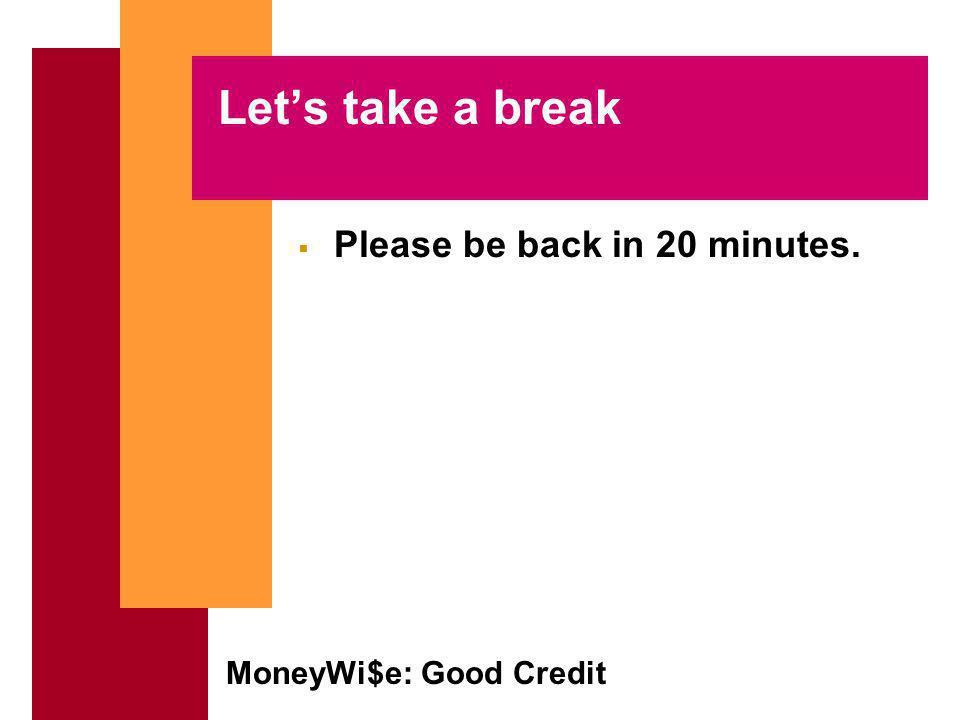 MoneyWi$e: Good Credit Establishing Good Credit