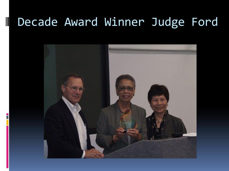 Decade Award Winner Judge Ford