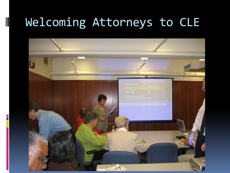 Welcoming Attorneys to CLE