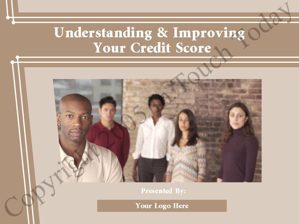 Understanding & Improving Your Credit Score