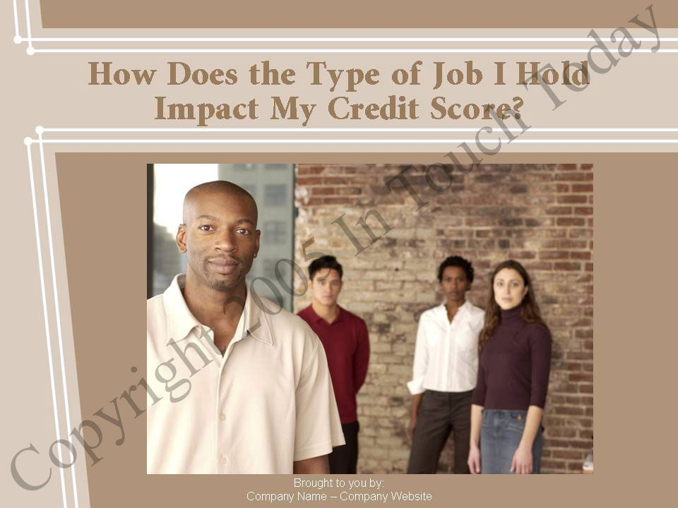 How Does the Type of Job I Hold Impact My Credit Score