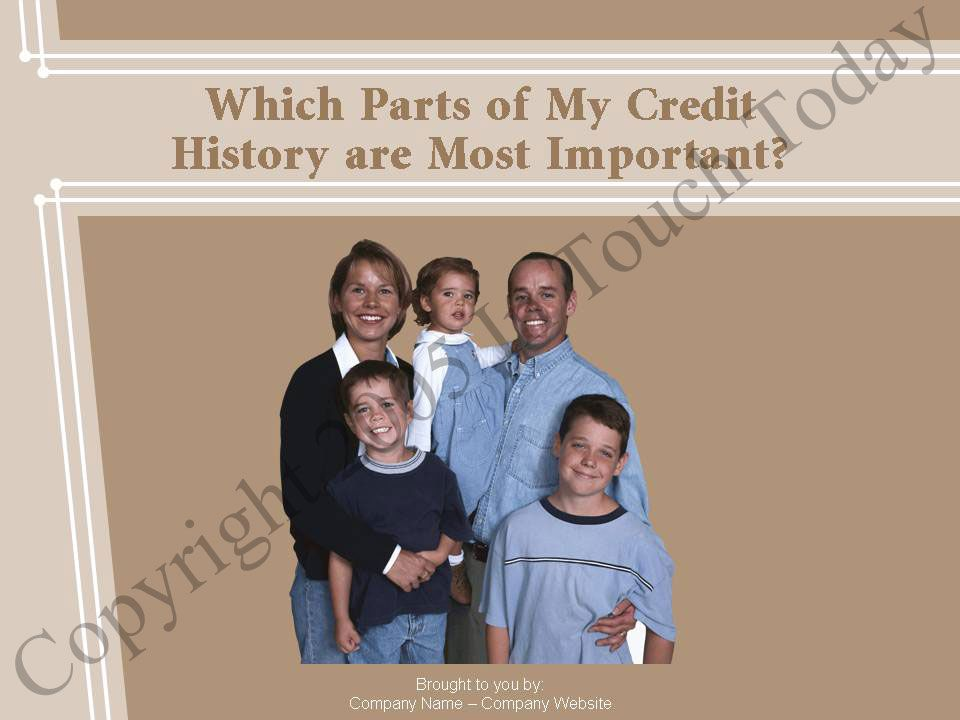 Which Parts of My Credit History are Most Important