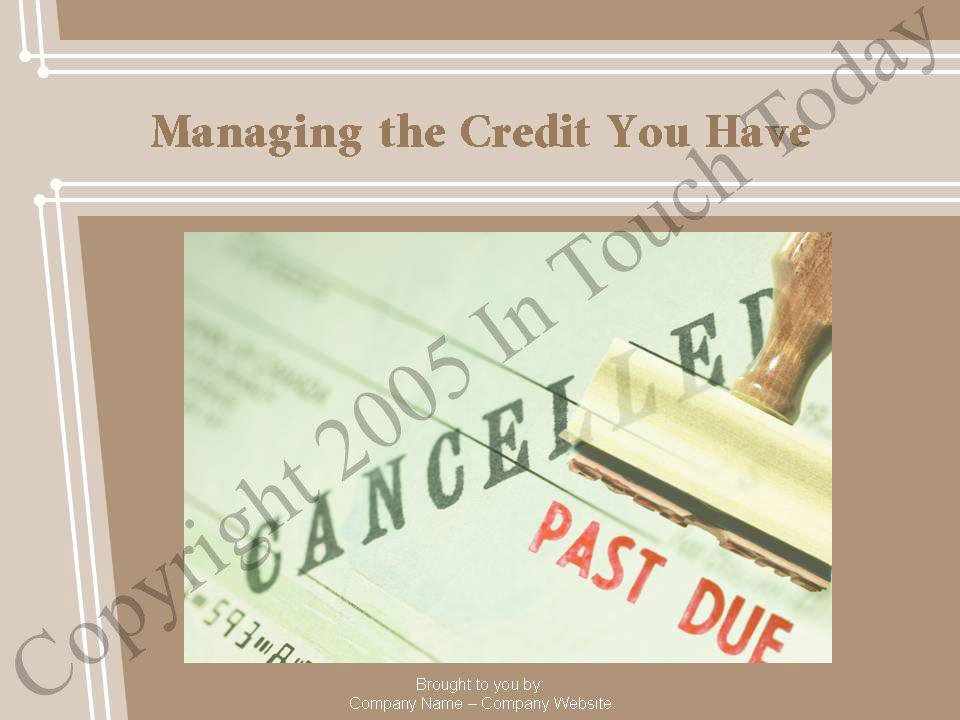 Managing the Credit You Have
