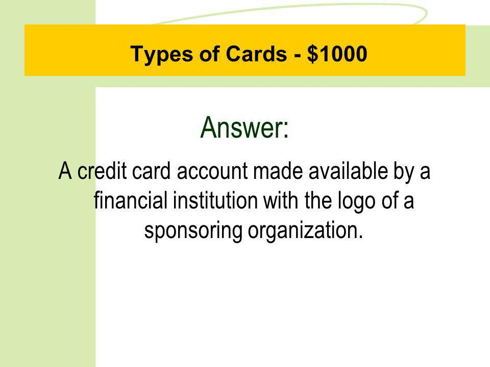 Types of Cards - $500 Question: What is a prestige card