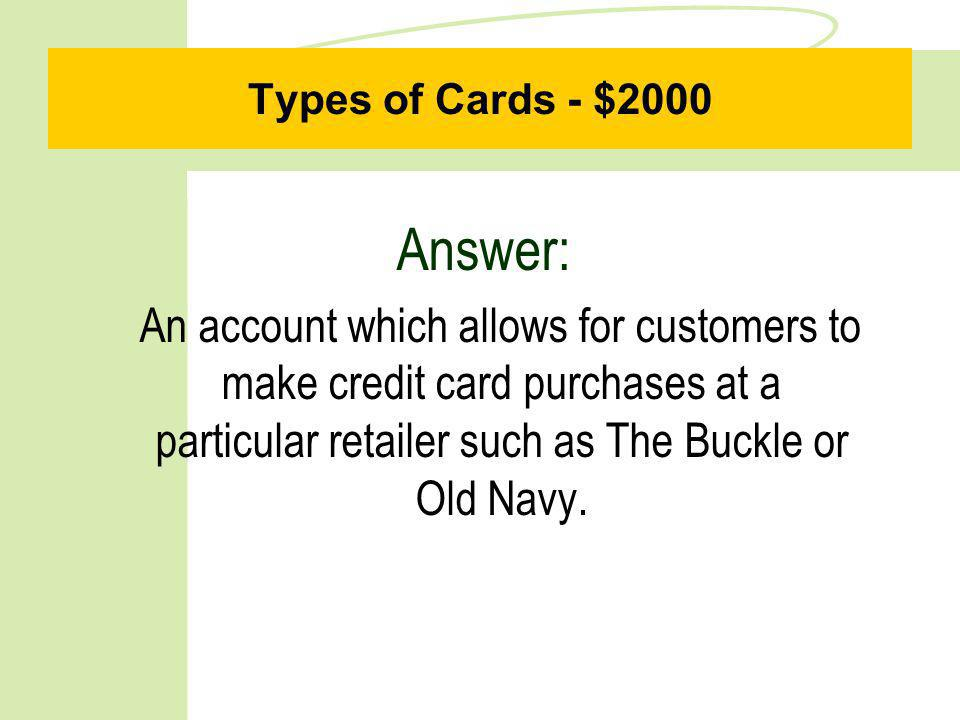 Types of Cards - $1000 Question: What is an affinity card