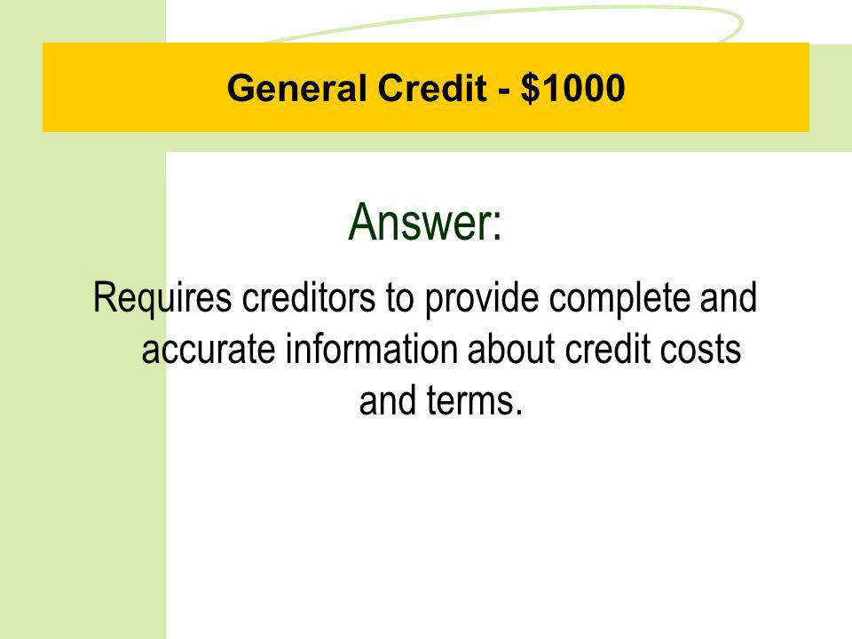 General Credit - $500 Question: What is an Infile Credit Report