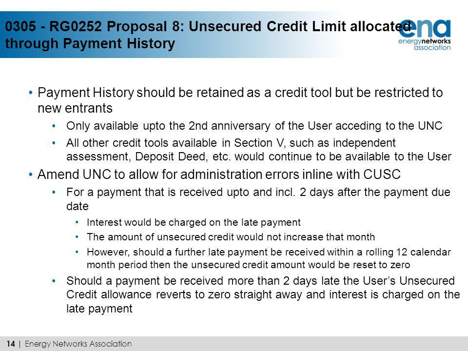 Payment History should be retained as a credit tool but be restricted to new entrants Only available upto the 2nd anniversary of the User acceding to