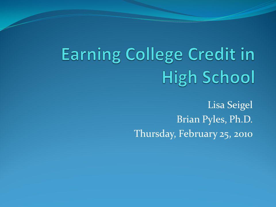 Lisa Seigel Brian Pyles, Ph.D. Thursday, February 25, 2010