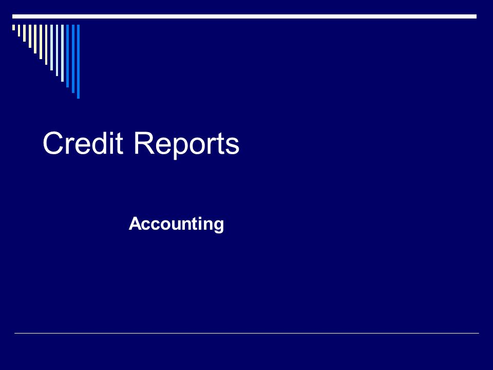 Credit Reports Accounting