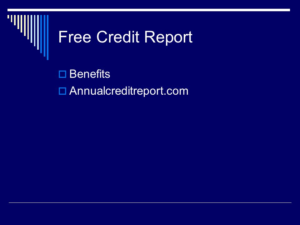 Free Credit Report Benefits Annualcreditreport.com