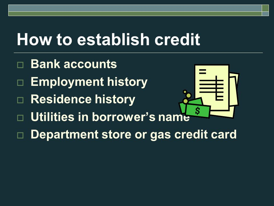Sources of Credit Bank Credit Union Finance Companies Retail Stores Savings & Loan Asociations Internet Stores