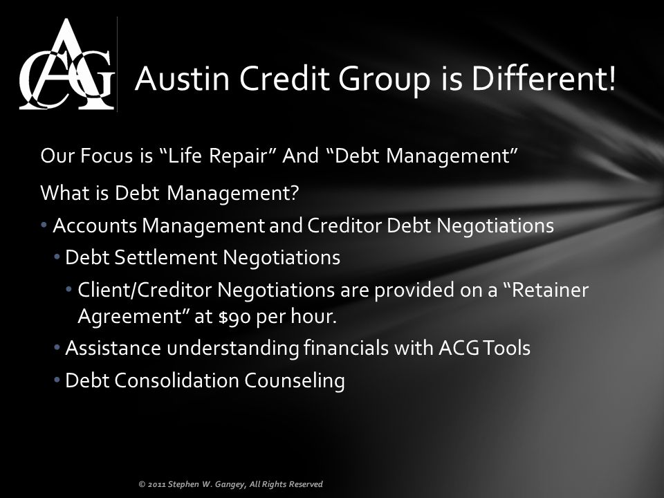 Our Focus is Life Repair And Debt Management What is Debt Management.