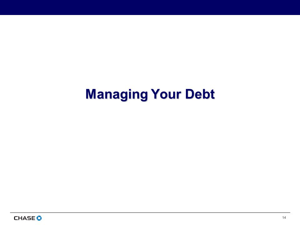 14 Managing Your Debt