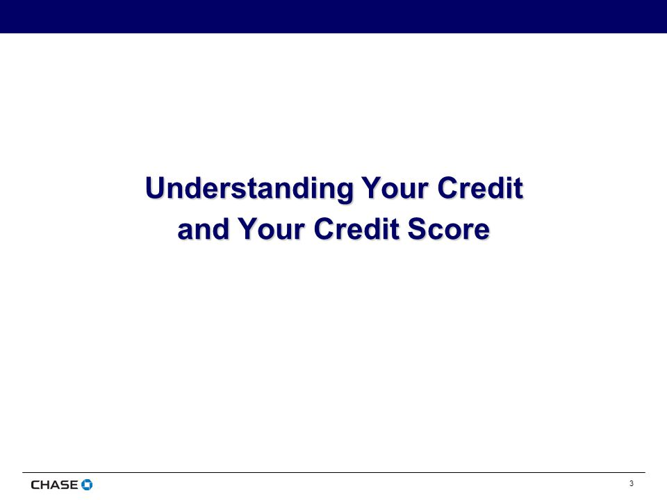 3 Understanding Your Credit and Your Credit Score