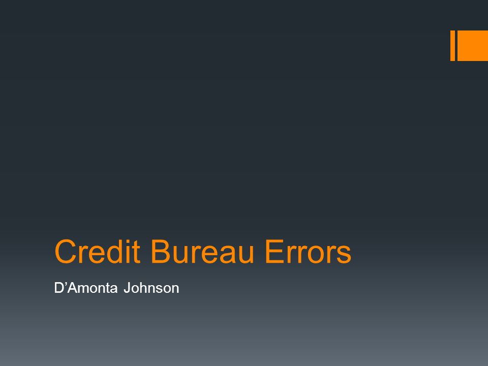 Credit Bureau Errors DAmonta Johnson