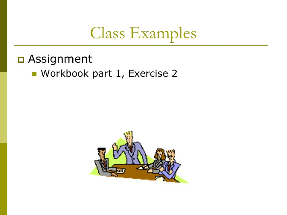 Class Examples Assignment Workbook part 1, Exercise 2