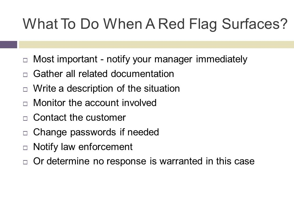 What To Do When A Red Flag Surfaces.