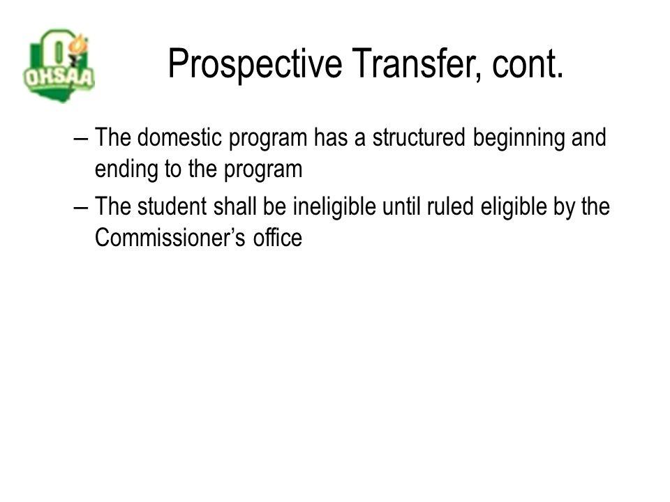 Prospective Transfer, cont.