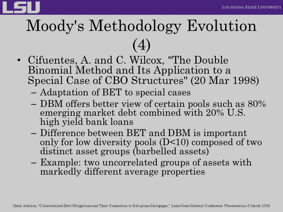Moody s Methodology Evolution (4) Cifuentes, A.and C.