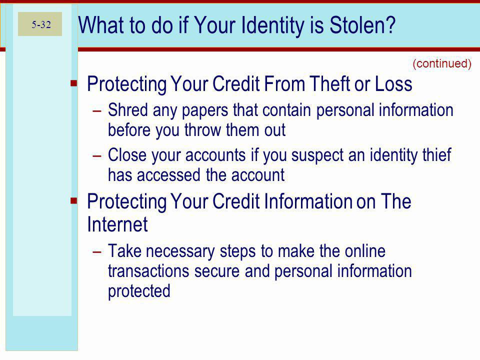 5-32 What to do if Your Identity is Stolen.