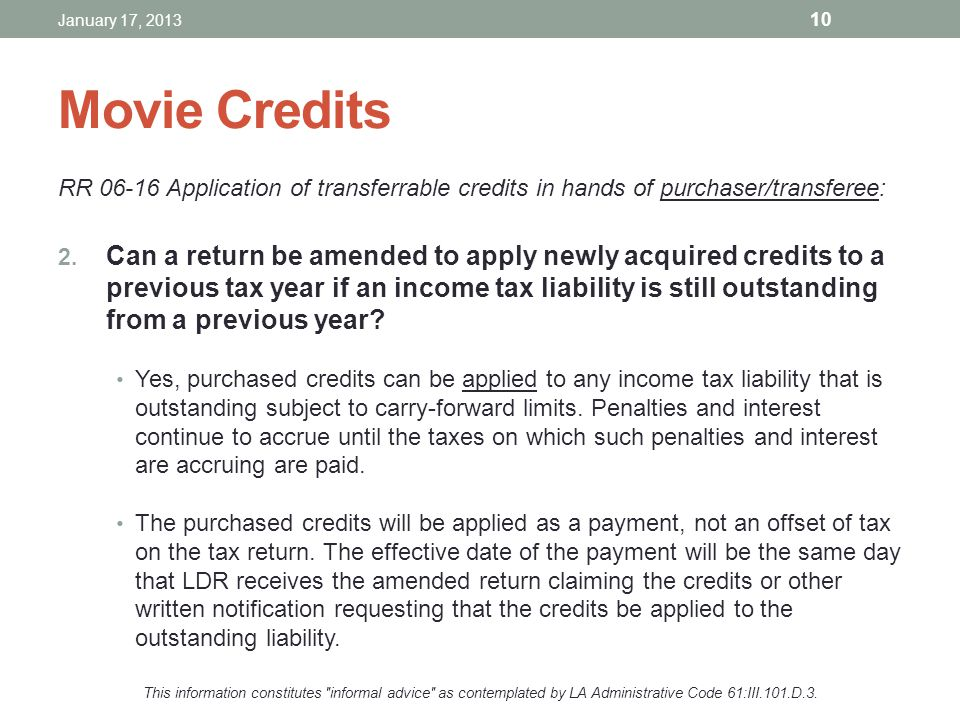 Movie Credits RR 06-16 Application of transferrable credits in hands of purchaser/transferee: 2. Can a return be amended to apply newly acquired credi